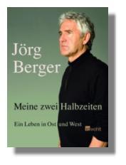 Jörg Berger - Zwei Halbzeiten