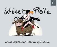 Klaus Stuttmann, Schöne Pleite - Karikaturen 2011